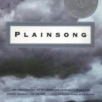 My Neighbors Are Better Than Your Neighbors: Plainsong by Kent Haruf