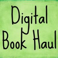Digital Book Haul… Oh, the SAVINGS!