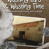 Review & GIVEAWAY!!! Washing Cars & Wasting Time by John Oliva