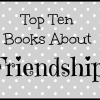 'Cause You Gotta Have Friends: Top Ten Tuesday