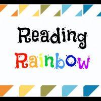 Reading Rainbow: An Idiosyncratic Lit List