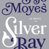 Silver Bay by Jojo Moyes