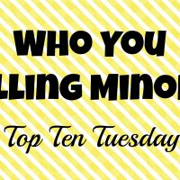 "Who You Calling ""Minor""?!"