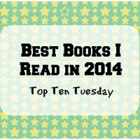Top Ten Tuesday: My Faves of 2014