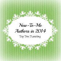 "Top Ten Tuesday: New-to-Me Authors I ""Met"" in 2014"