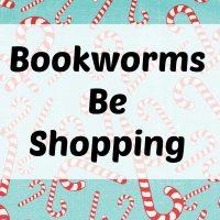 Santa Baby: Bookworms Be Shopping