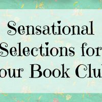 Sensational Selections For Your Book Club