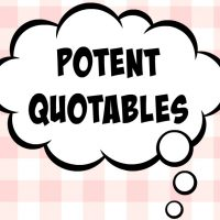 Potent Quotables