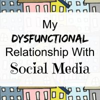 My Dysfunctional Relationship With Social Media