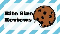 Bite Size Reviews: Should I Start Numbering These?