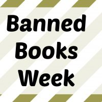 Katie's Unsolicited Opinions on Banned Books Week