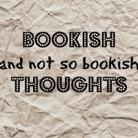 Bookish and Not So Bookish Thoughts: July 27, 2016