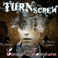 Emma Thompson Reads Me Ghost Stories: The Turn of the Screw