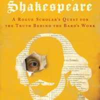 North by Shakespeare: A Rogue Scholar's Quest for the Truth Behind the Bard's Work by Michael Blanding